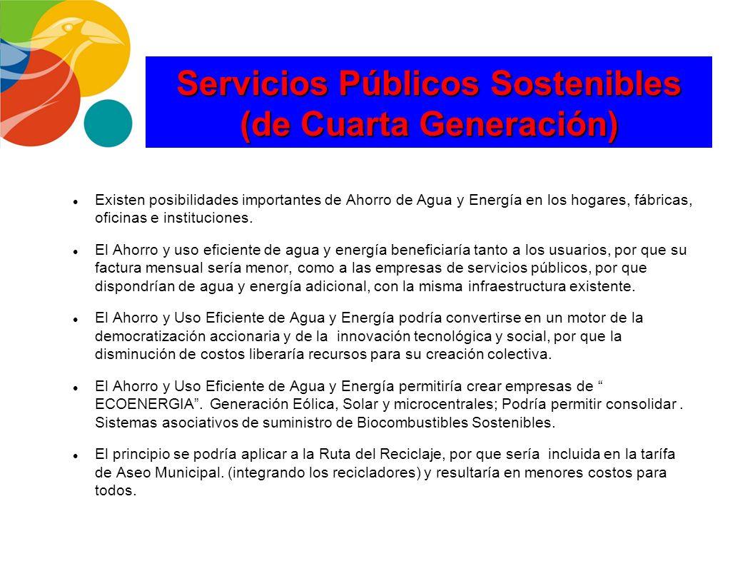 Servicios Públicos Sostenibles (de Cuarta Generación)