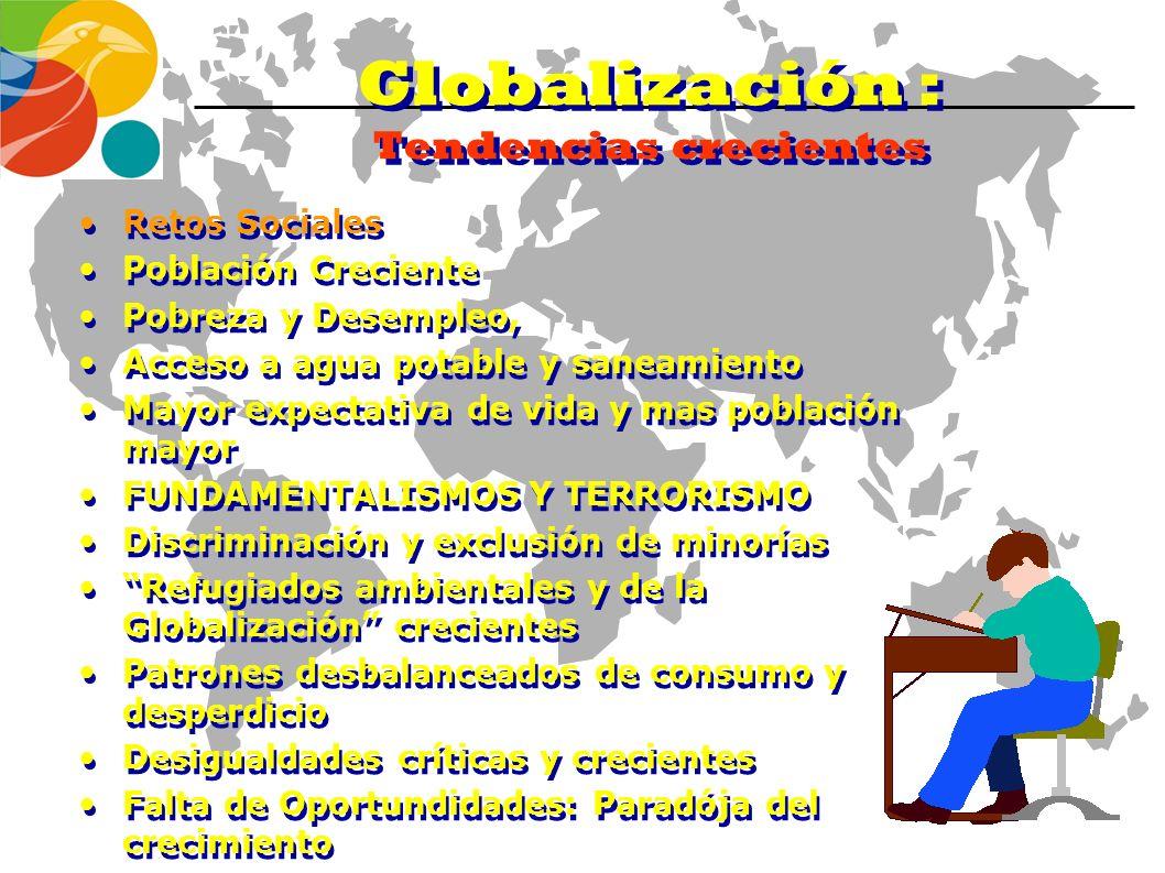 Globalización : Tendencias crecientes