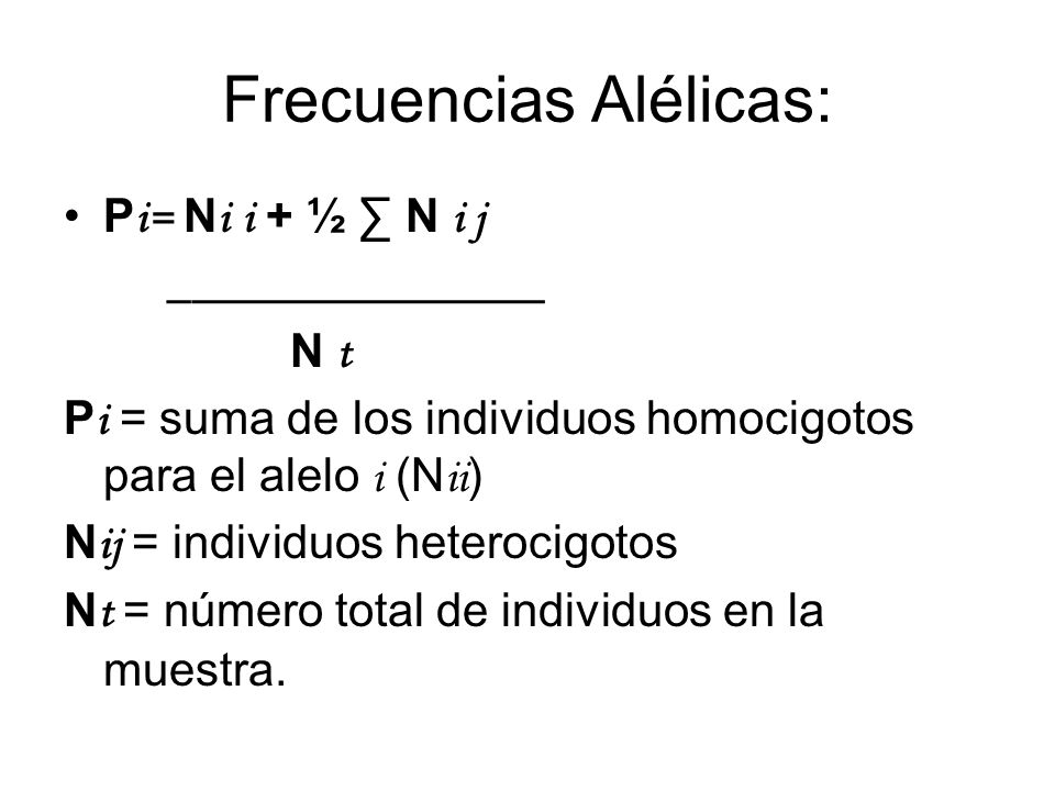 Frecuencias Alélicas: