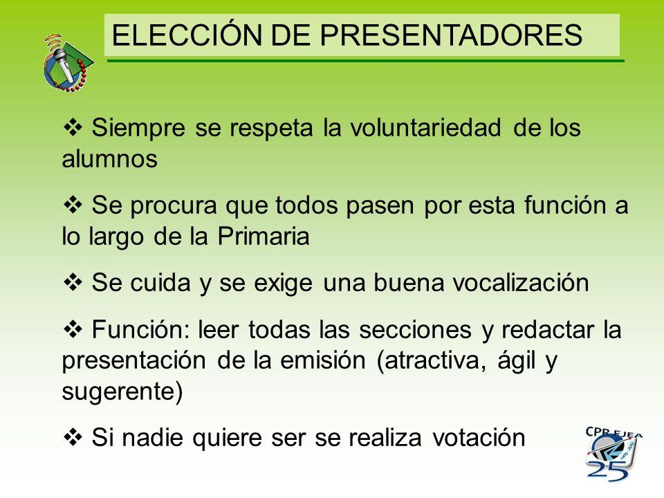 ELECCIÓN DE PRESENTADORES