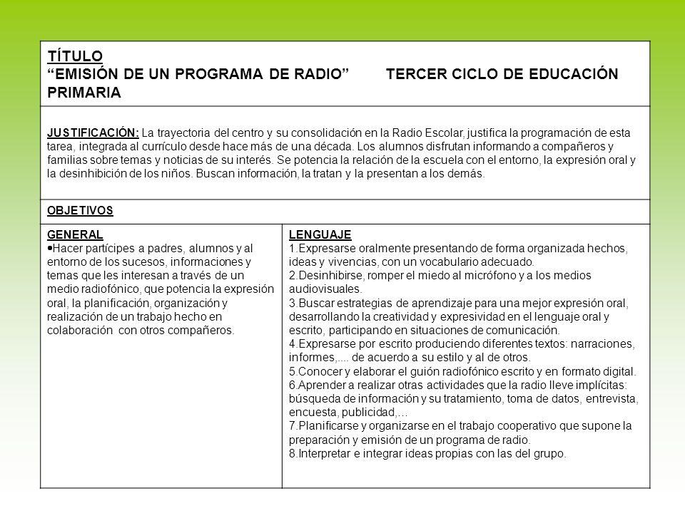EMISIÓN DE UN PROGRAMA DE RADIO TERCER CICLO DE EDUCACIÓN PRIMARIA