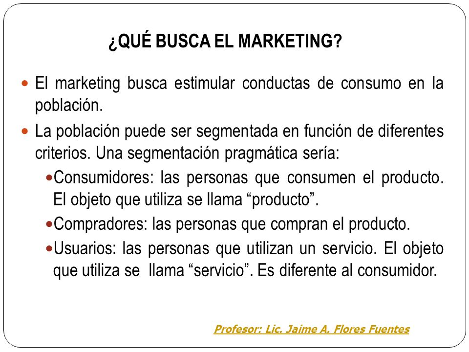 ¿QUÉ BUSCA EL MARKETING