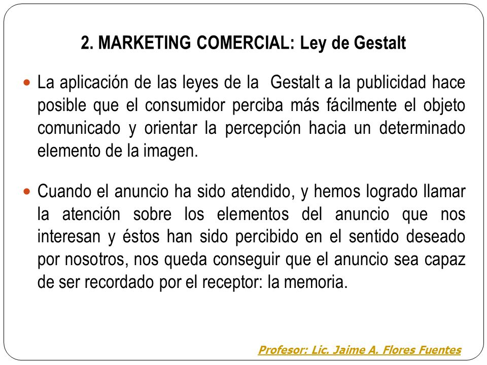 2. MARKETING COMERCIAL: Ley de Gestalt