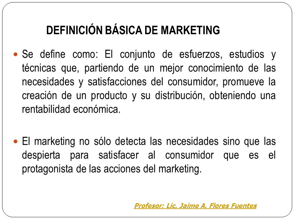 DEFINICIÓN BÁSICA DE MARKETING