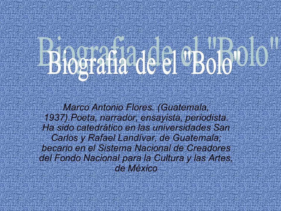 Biografia de el Bolo