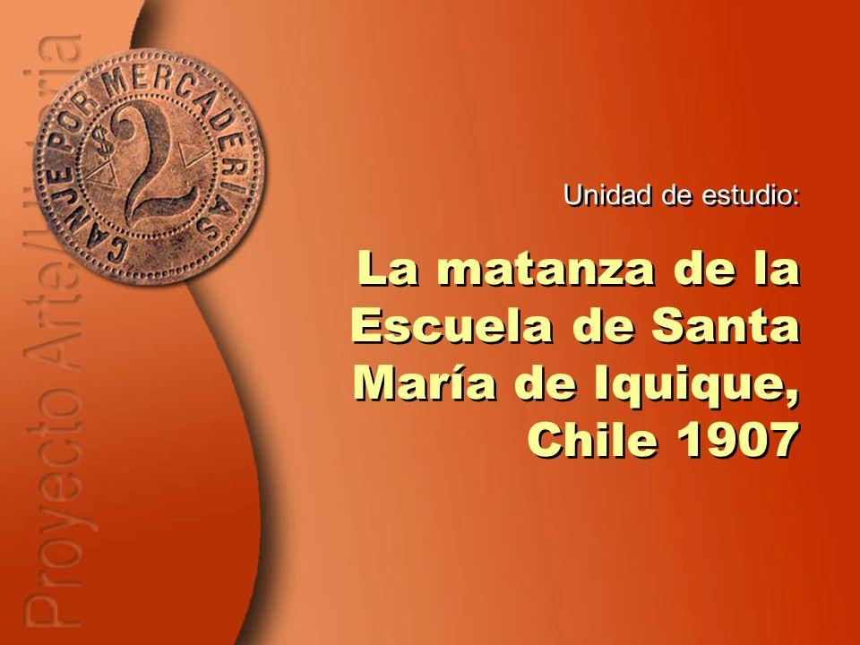 La matanza de la Escuela de Santa María de Iquique, Chile 1907