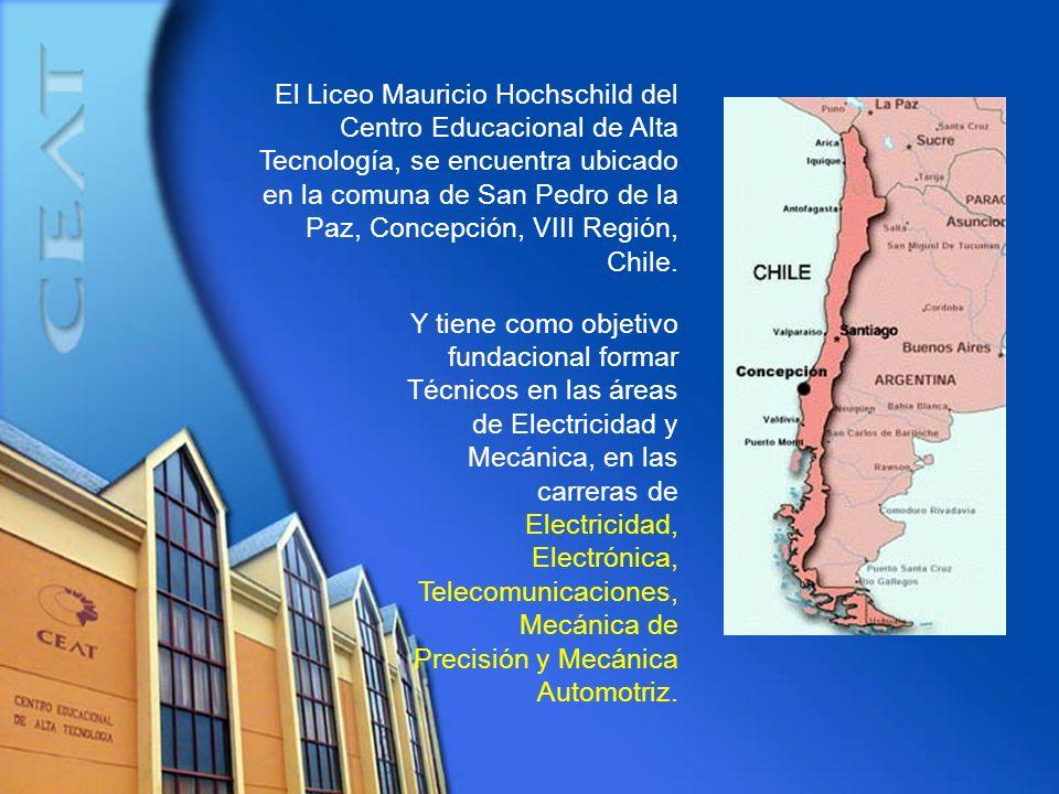 El Liceo Mauricio Hochschild del Centro Educacional de Alta Tecnología, se encuentra ubicado en la comuna de San Pedro de la Paz, Concepción, VIII Región, Chile.