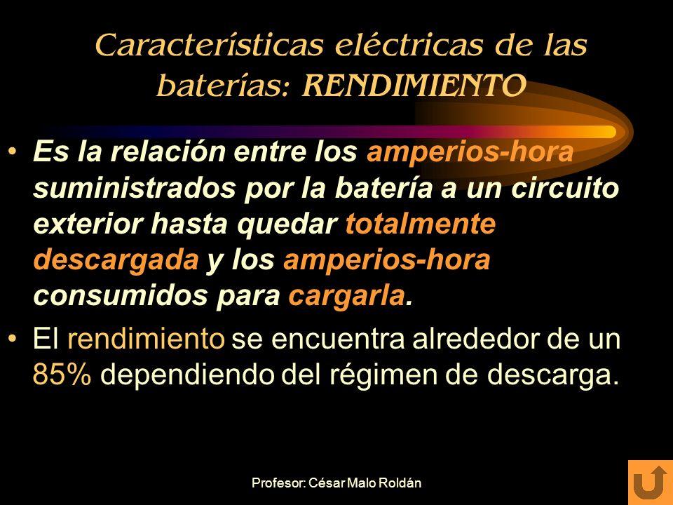 Características eléctricas de las baterías: RENDIMIENTO