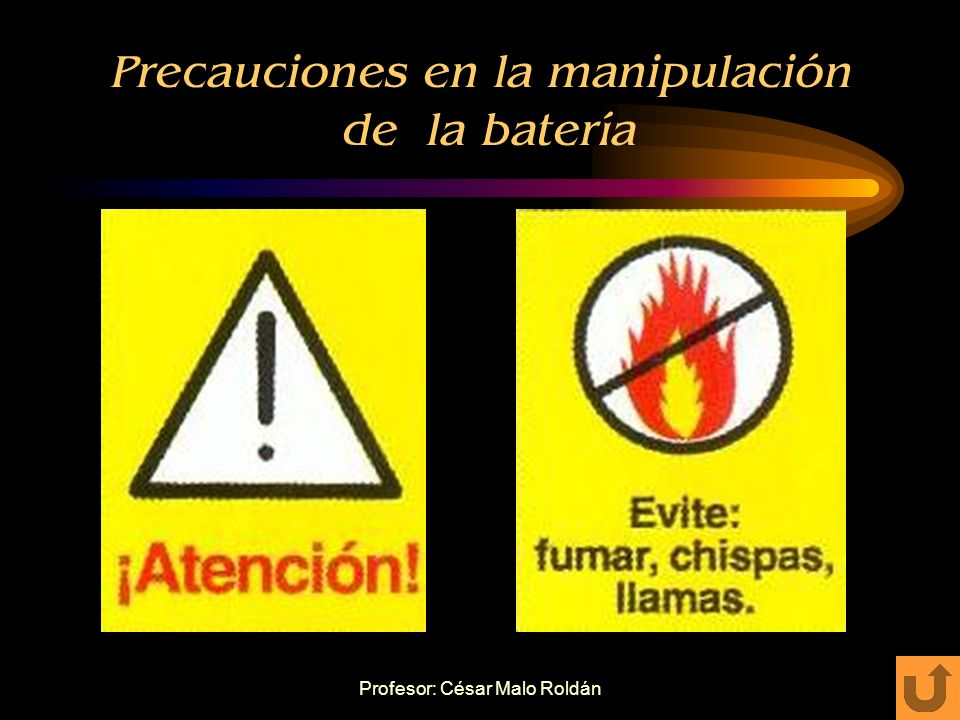 Precauciones en la manipulación de la batería
