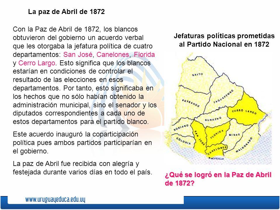 Jefaturas políticas prometidas al Partido Nacional en 1872