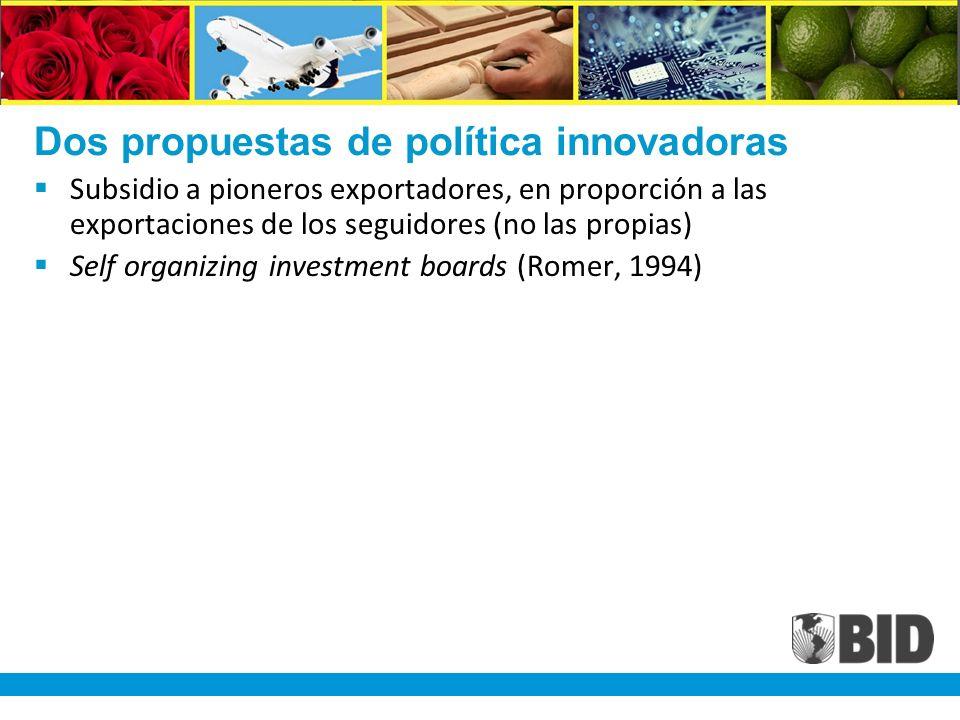 Dos propuestas de política innovadoras