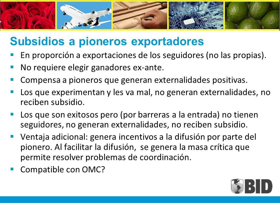 Subsidios a pioneros exportadores