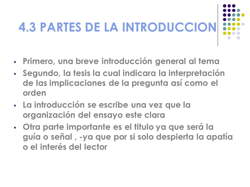 4.3 PARTES DE LA INTRODUCCION