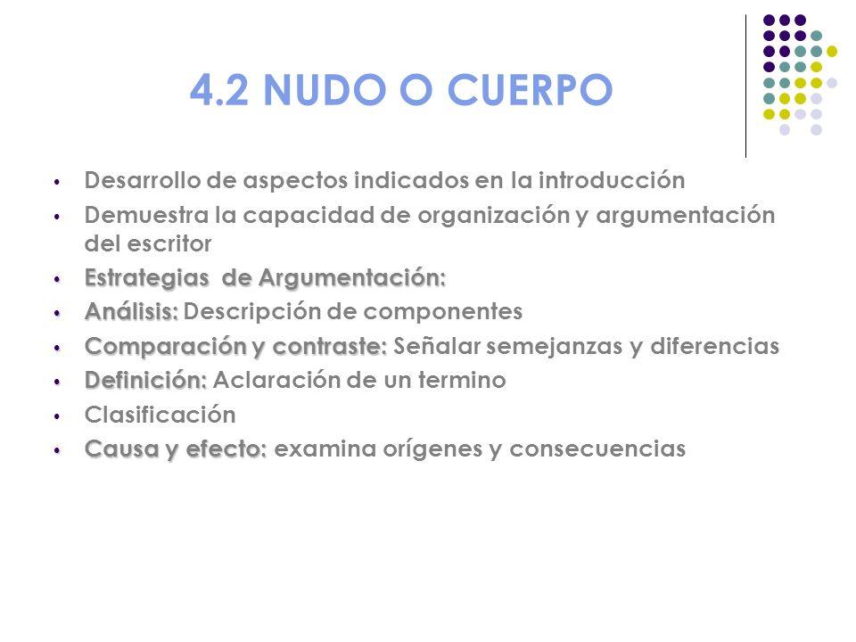 4.2 NUDO O CUERPO Desarrollo de aspectos indicados en la introducción