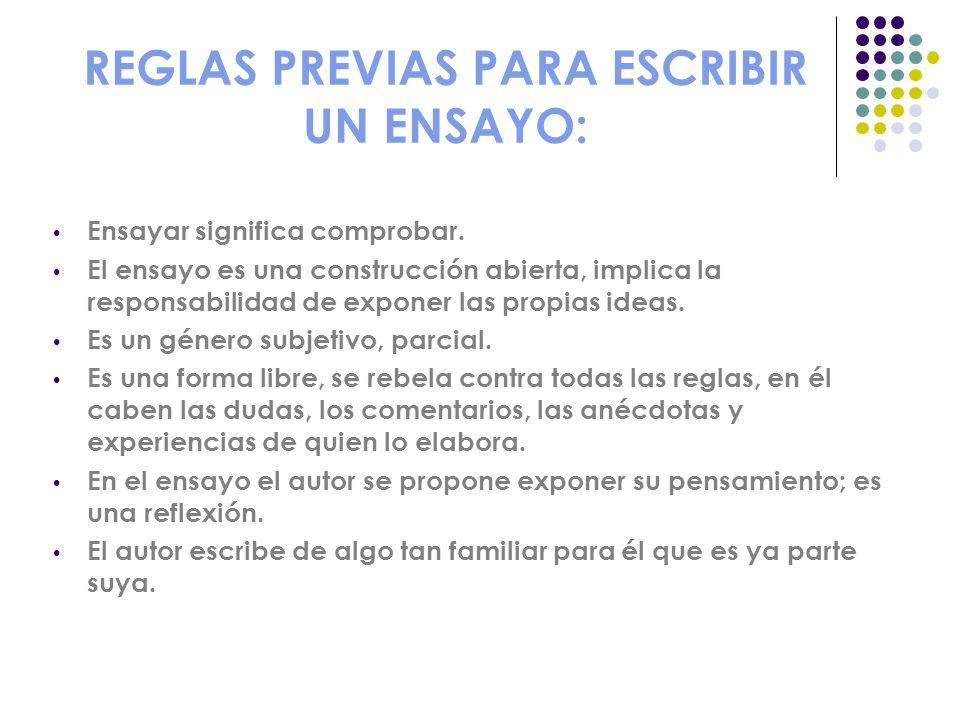 REGLAS PREVIAS PARA ESCRIBIR UN ENSAYO: