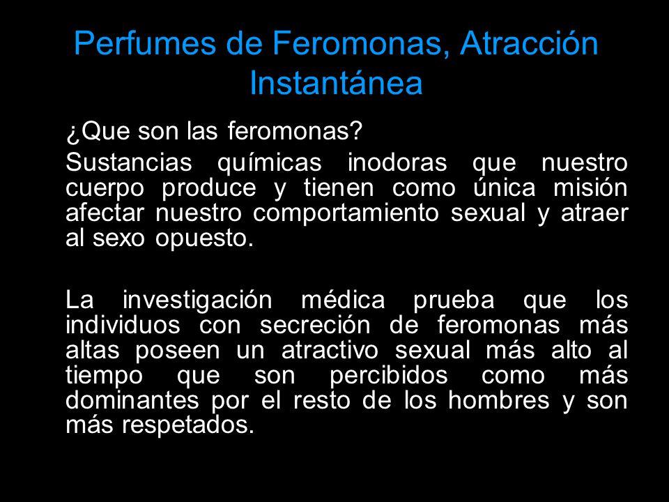 Perfumes de Feromonas, Atracción Instantánea