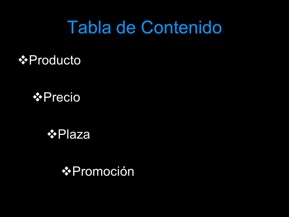 Tabla de Contenido Producto Precio Plaza Promoción