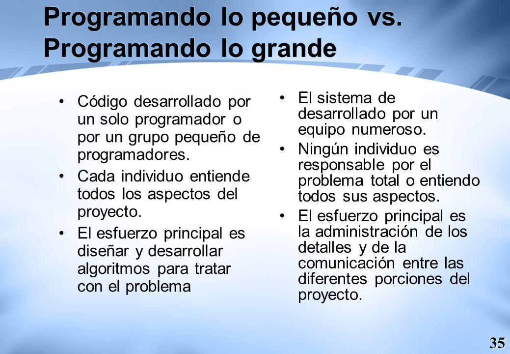 Programando lo pequeño vs. Programando lo grande