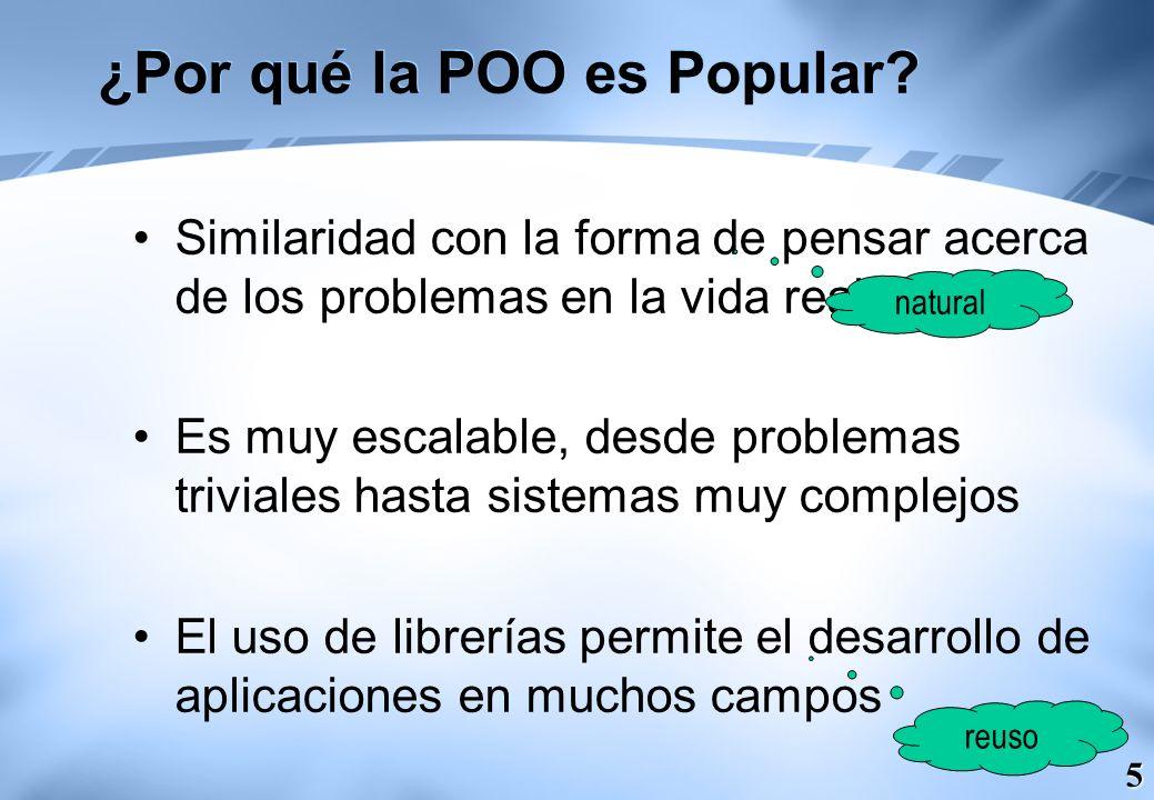 ¿Por qué la POO es Popular