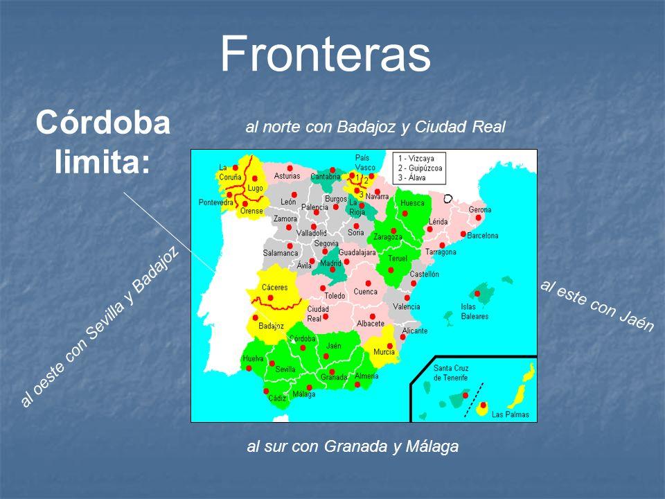 Fronteras Córdoba limita: al norte con Badajoz y Ciudad Real