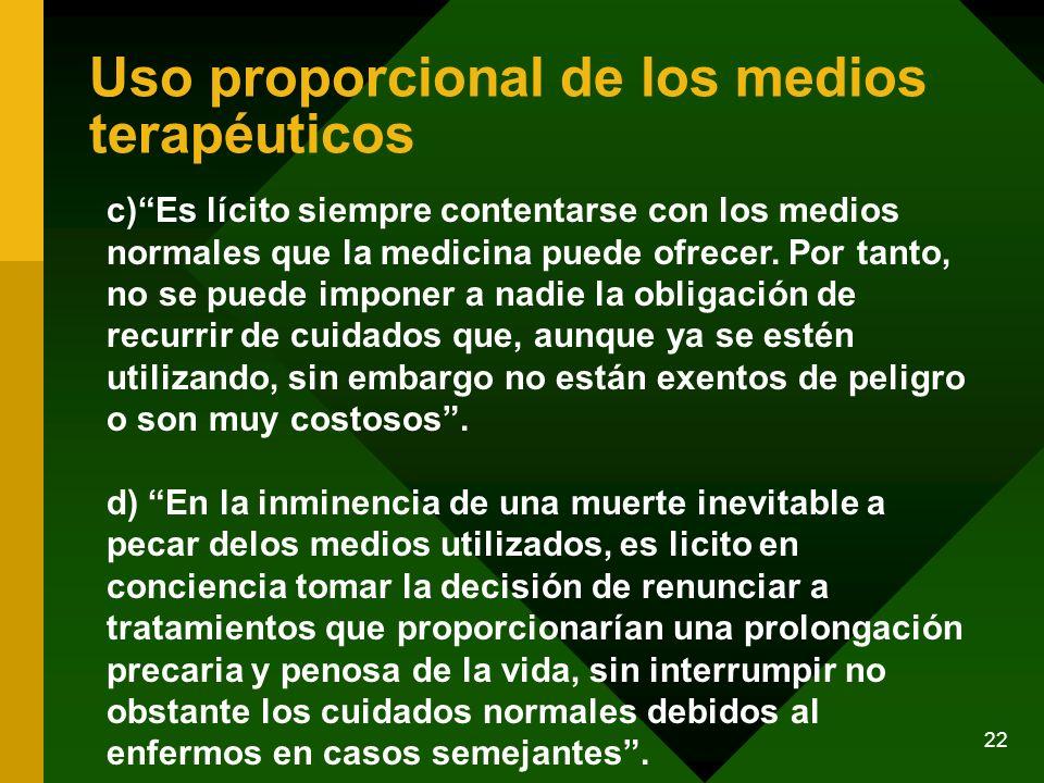 Uso proporcional de los medios terapéuticos