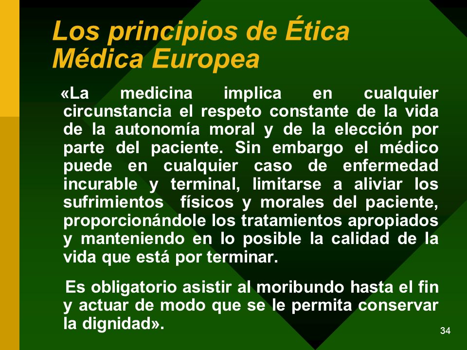 Los principios de Ética Médica Europea