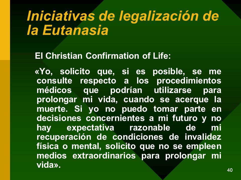 Iniciativas de legalización de la Eutanasia