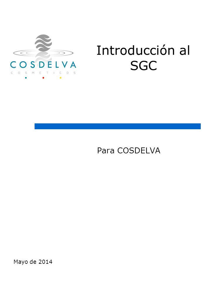 Introducción al SGC Para COSDELVA marzo de 2017