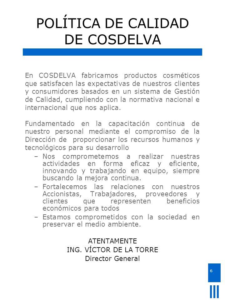 POLÍTICA DE CALIDAD DE COSDELVA