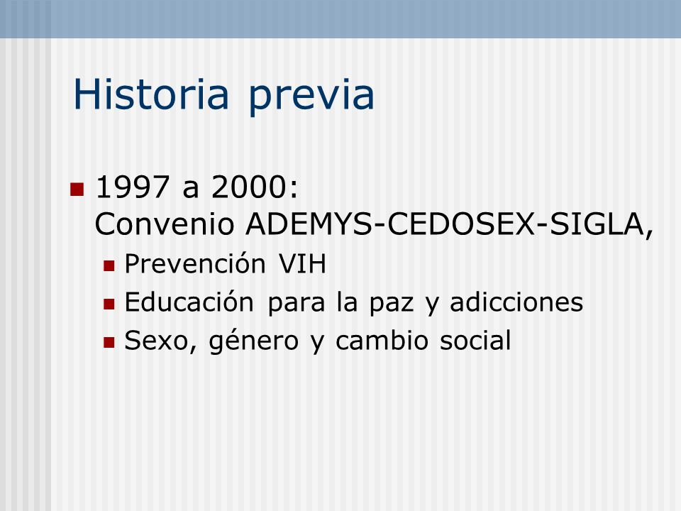 Historia previa 1997 a 2000: Convenio ADEMYS-CEDOSEX-SIGLA,
