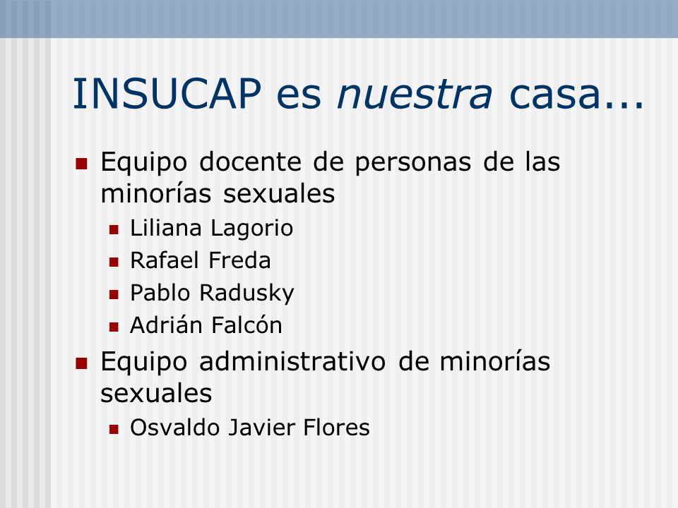 INSUCAP es nuestra casa...