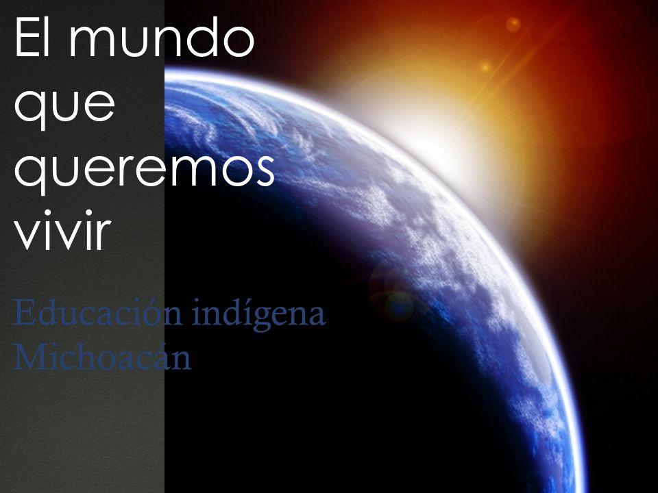 El mundo que queremos vivir