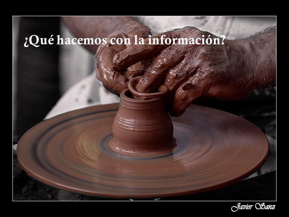 ¿Qué hacemos con la información