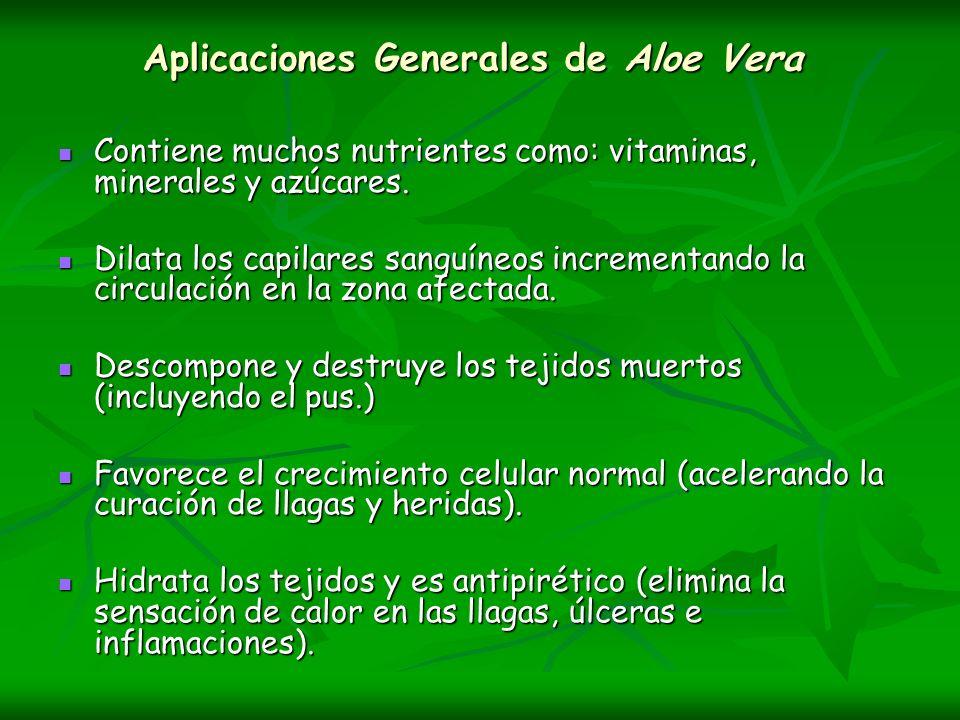 Aplicaciones Generales de Aloe Vera