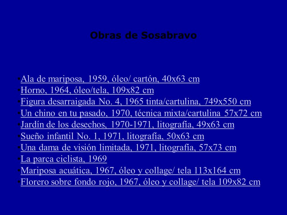 Obras de Sosabravo Ala de mariposa, 1959, óleo/ cartón, 40x63 cm. Horno, 1964, óleo/tela, 109x82 cm.
