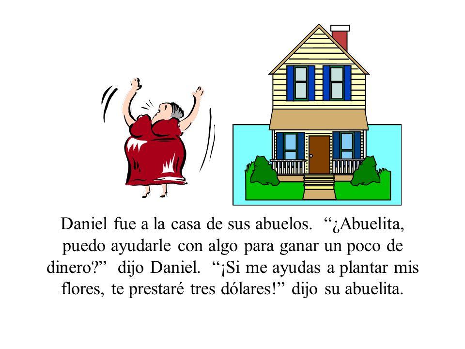 Daniel fue a la casa de sus abuelos