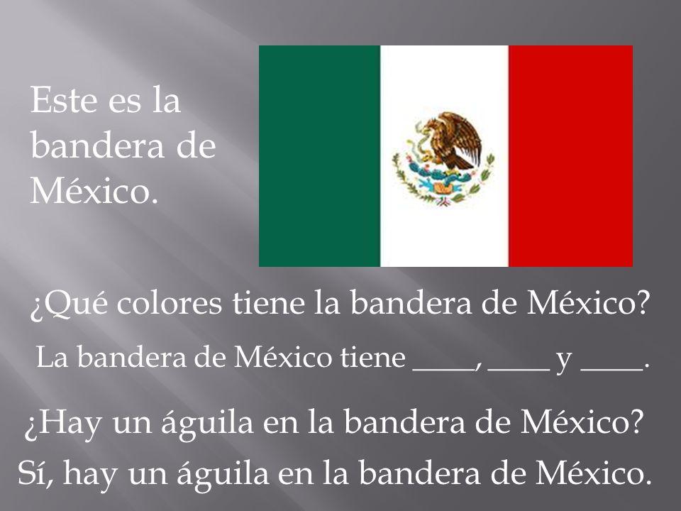 Este es la bandera de México.