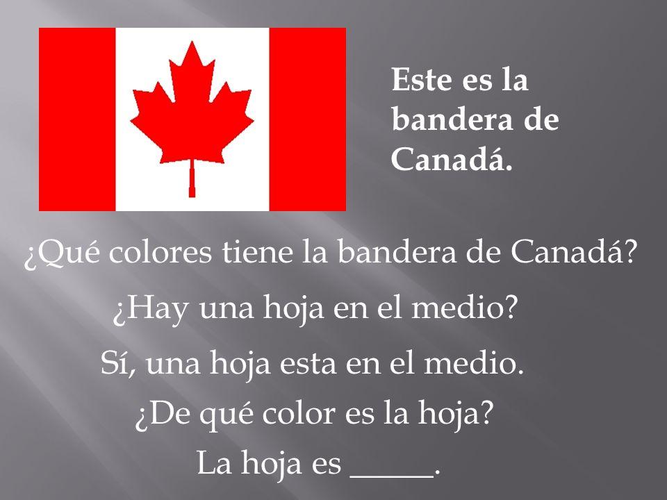 Este es la bandera de Canadá.