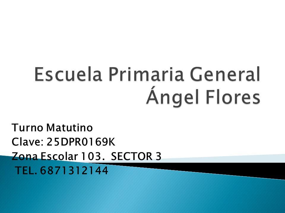 Escuela Primaria General Ángel Flores