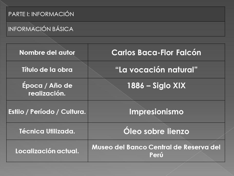 Carlos Baca-Flor Falcón La vocación natural 1886 – Siglo XIX