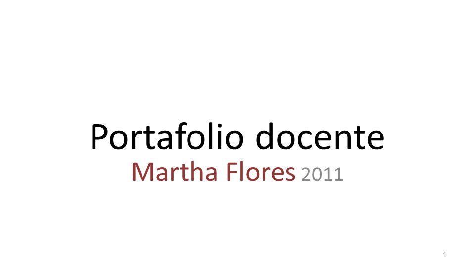 Portafolio docente Martha Flores 2011