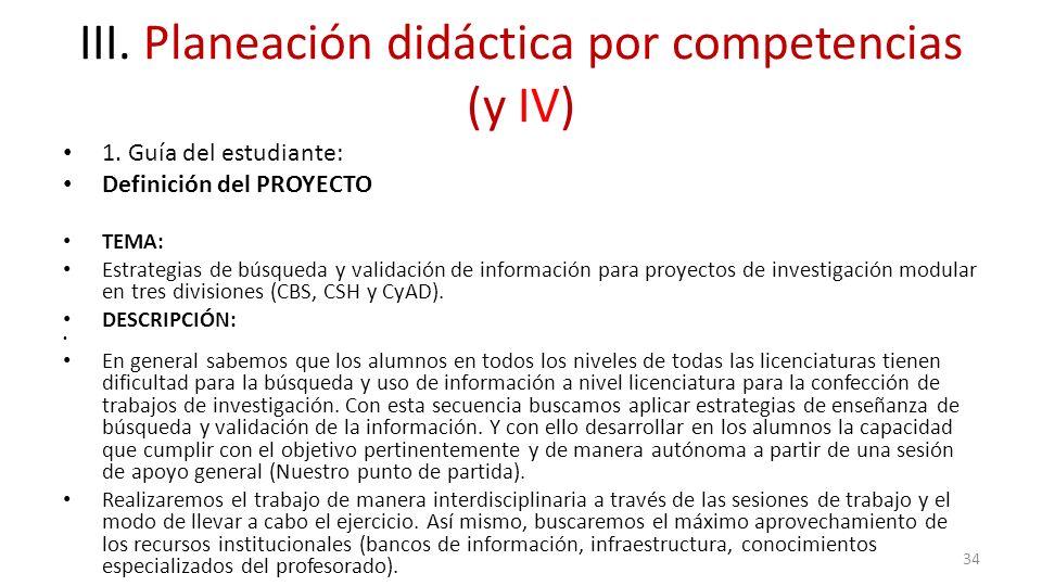 III. Planeación didáctica por competencias (y IV)