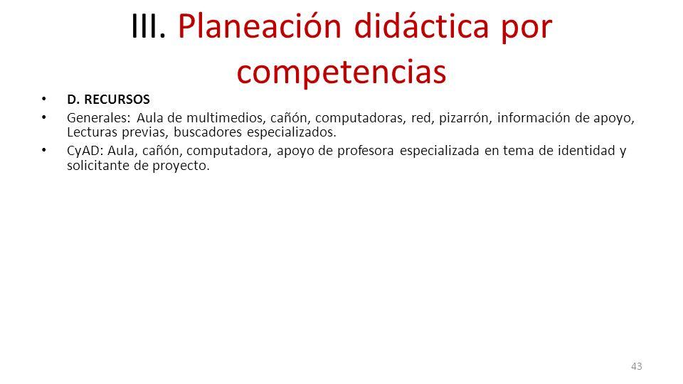 III. Planeación didáctica por competencias