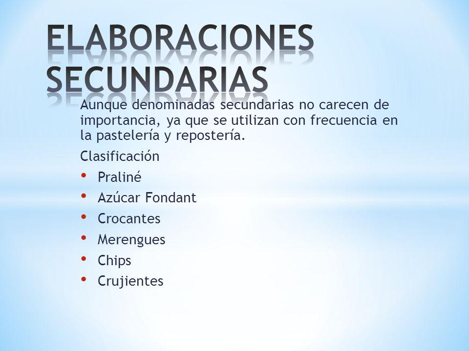 ELABORACIONES SECUNDARIAS