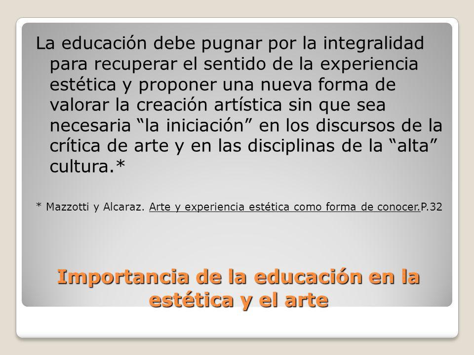 Importancia de la educación en la estética y el arte