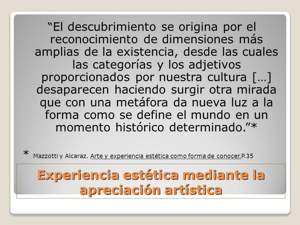 Experiencia estética mediante la apreciación artística