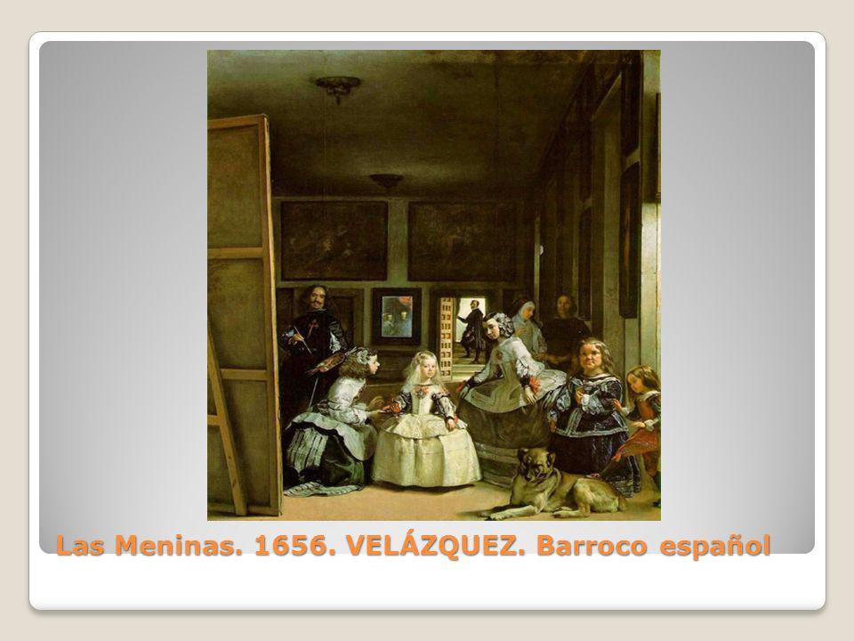 Las Meninas. 1656. VELÁZQUEZ. Barroco español