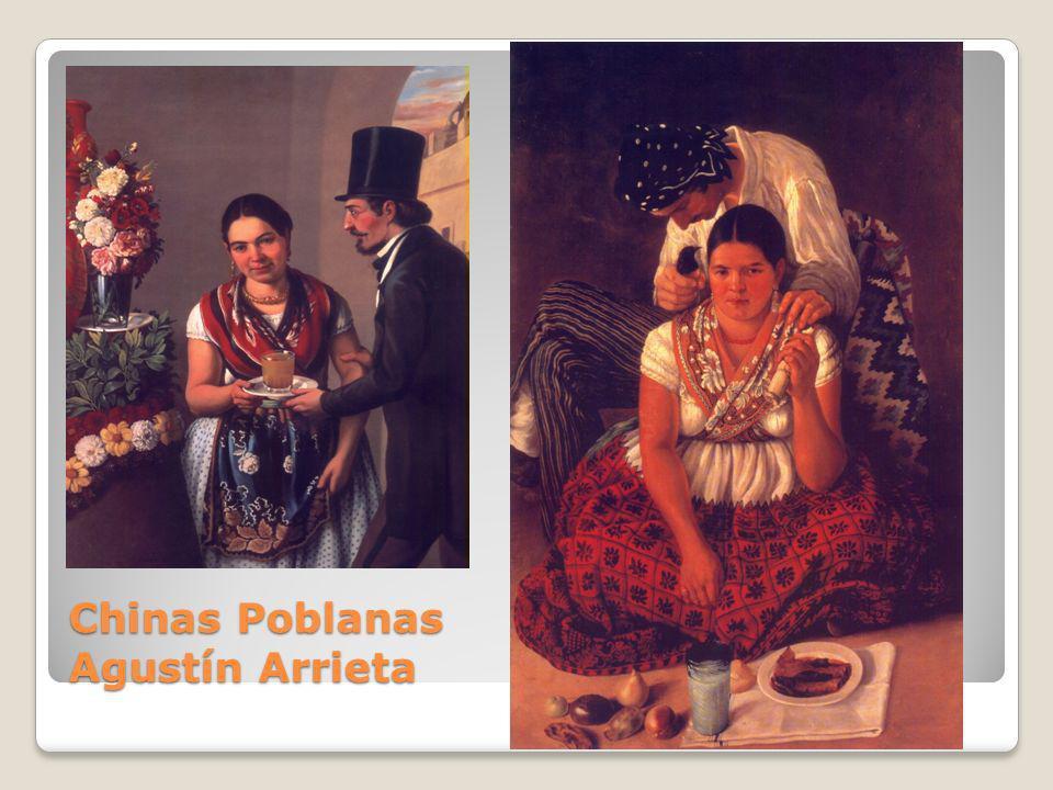 Chinas Poblanas Agustín Arrieta
