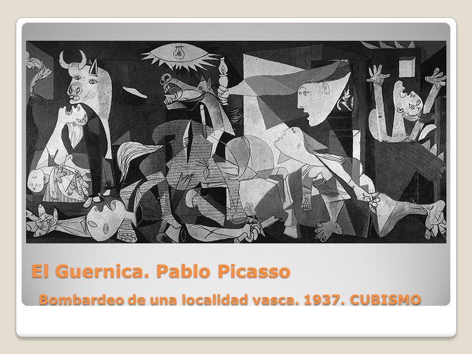 El Guernica. Pablo Picasso Bombardeo de una localidad vasca. 1937