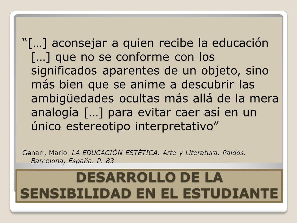 DESARROLLO DE LA SENSIBILIDAD EN EL ESTUDIANTE